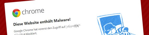 Walware Warnung im Google Chrome Browser